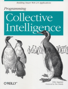 Programming Collective Intelligence, Paperback Book
