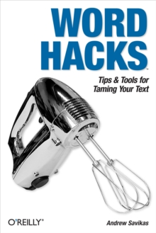 Word Hacks : Tips & Tools for Taming Your Text, EPUB eBook