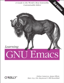 Learning GNU Emacs : A Guide to Unix Text Processing, EPUB eBook