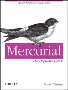 Mercurial: The Definitive Guide, Paperback Book