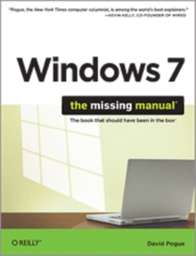 Windows 7: The Missing Manual : The Book That Should Have Been in the Box, Paperback / softback Book
