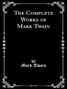 The Complete Works of Mark Twain, EPUB eBook