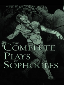 The Complete Works of Sophocles, EPUB eBook
