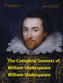 The Complete Sonnets of William Shakespeare, EPUB eBook