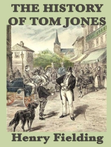The History of Tom Jones a Foundling, EPUB eBook