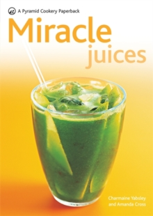 Miracle Juices, Paperback Book
