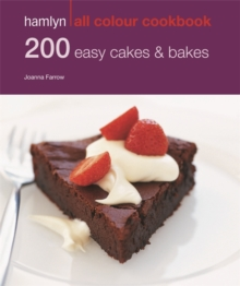 Hamlyn All Colour Cookery: 200 Easy Cakes & Bakes : Hamlyn All Colour Cookbook, Paperback Book