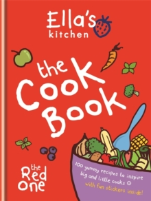 Ella's Kitchen: The Cookbook : The Red One, Hardback Book