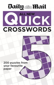 Daily Mail: All New Quick Crosswords 5, Paperback Book