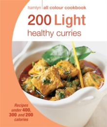Hamlyn All Colour Cookery: 200 Light Healthy Curries : Hamlyn All Colour Cookbook, Paperback Book