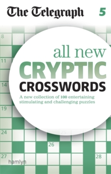 The Telegraph All New Cryptic Crosswords 5, Paperback Book
