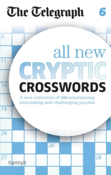 The Telegraph All New Cryptic Crosswords 6, Paperback / softback Book