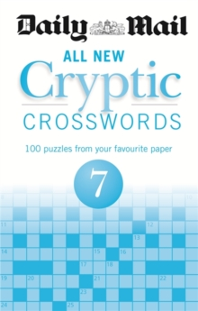 Daily Mail All New Cryptic Crosswords 7, Paperback Book