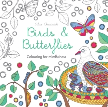 Birds & Butterflies : Colouring for mindfulness, Paperback Book