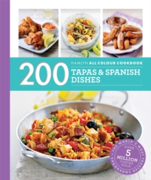 Hamlyn All Colour Cookery: 200 Tapas & Spanish Dishes : Hamlyn All Colour Cookbook, Paperback / softback Book