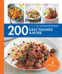 Hamlyn All Colour Cookery: 200 Easy Tagines and More : Hamlyn All Colour Cookbook, Paperback / softback Book