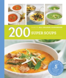 Hamlyn All Colour Cookery: 200 Super Soups : Hamlyn All Colour Cookbook, Paperback / softback Book