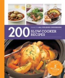 Hamlyn All Colour Cookery: 200 Slow Cooker Recipes : Hamlyn All Colour Cookbook, Paperback Book
