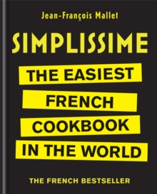 Simplissime : The Easiest French Cookbook in the world, Hardback Book