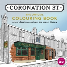 Coronation Street: The Official Colouring Book, Paperback Book