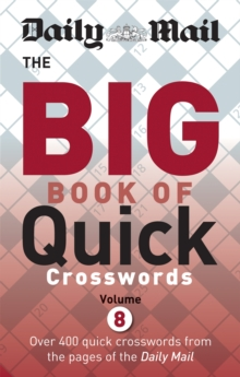 Daily Mail Big Book of Quick Crosswords Volume 8, Paperback / softback Book