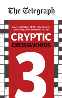 The Telegraph Cryptic Crosswords 3, Paperback / softback Book