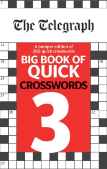 The Telegraph Big Book of Quick Crosswords 3, Paperback / softback Book