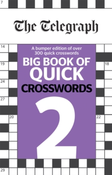 The Telegraph Big Book of Quick Crosswords 2, Paperback / softback Book