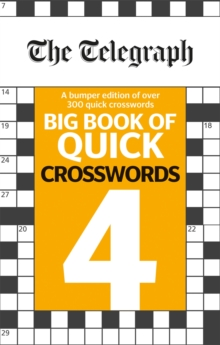 The Telegraph Big Book of Quick Crosswords 4, Paperback / softback Book