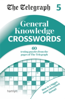 The Telegraph General Knowledge Crosswords 5, Paperback / softback Book