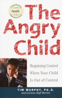 The Angry Child, Paperback Book