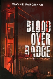Blood Over Badge, Paperback Book