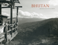 Bhutan : Between Heaven & Earth, Paperback Book