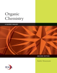 Organic Chemistry : A Guided Inquiry, Paperback Book