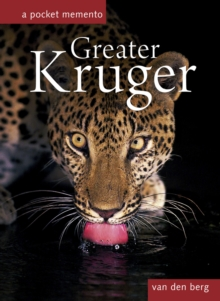 Greater Kruger: A Pocket Memento, Hardback Book