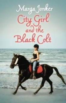 City Girl and the Black Colt, Paperback Book