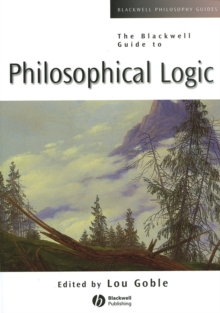 The Blackwell Guide to Philosophical Logic, Paperback / softback Book