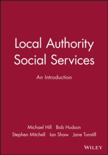 Local Authority Social Services : An Introduction, Paperback / softback Book