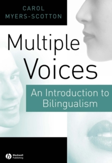 Multiple Voices : An Introduction to Bilingualism, Paperback Book