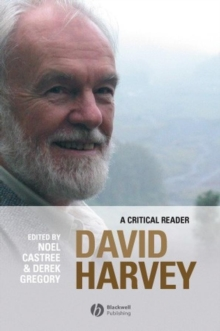 David Harvey : A Critical Reader, Paperback / softback Book