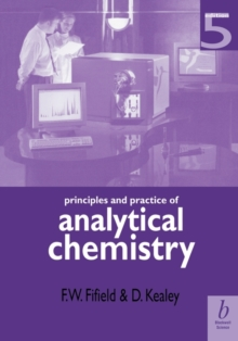 Principles and Practice of Analytical Chemistry, Paperback / softback Book