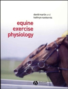 Equine Exercise Physiology, Paperback / softback Book