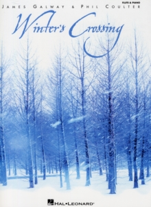 James Galway/Phil Coulter : Winter's Crossing, Paperback / softback Book