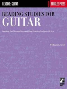 Reading Studies for Guitar : Positions One Through Seven and Multi-Position Studies in All Keys, Paperback Book
