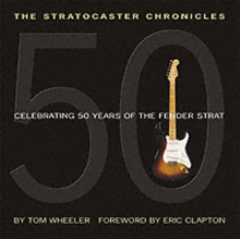 The Stratocaster Chronicles, Paperback Book