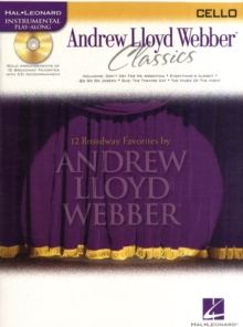 Instrumental Play-Along : Andrew Lloyd Webber Classics (Cello), Paperback Book