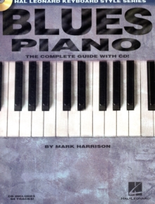 Blues Piano : The Complete Guide With Audio (Book/Online Audio), Paperback / softback Book