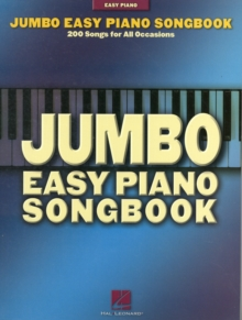 Jumbo Easy Piano Songbook - 200 Songs For All Occasions, Paperback / softback Book