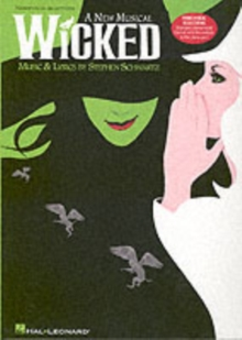 Stephen Schwartz : Wicked - Piano/Vocal Selections, Paperback Book