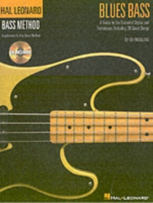 Hal Leonard Bass Method : Blues Bass - A Guide To The Essential Styles And Techniques, Paperback Book